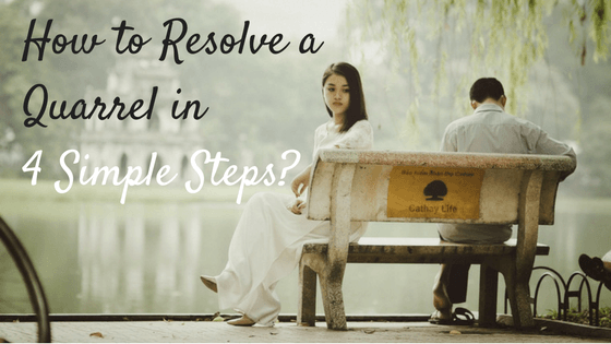 how-to-resolve-a-quarrel-in-4-simple-steps